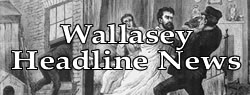 Wallasey News Headlines